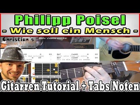 ★Philipp Poisel WIE SOLL EIN MENSCH Einfache Akkorde + Melodie | Gitarren Tutorial +Tabs★