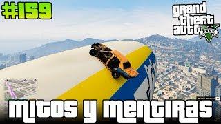 GTA V Mitos y Mentiras #159 - Llevando a un taxi a un dirigible, ME COPIAN MITOS Y MENTIRAS?