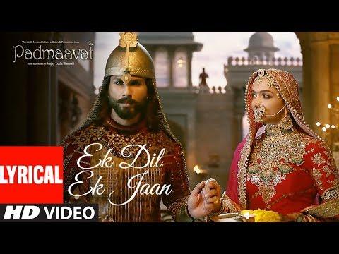 Padmaavat: Ek Dil Ek Jaan Lyrical Video | Deepika Padukone | Shahid Kapoor | Sanjay Leela Bhansali