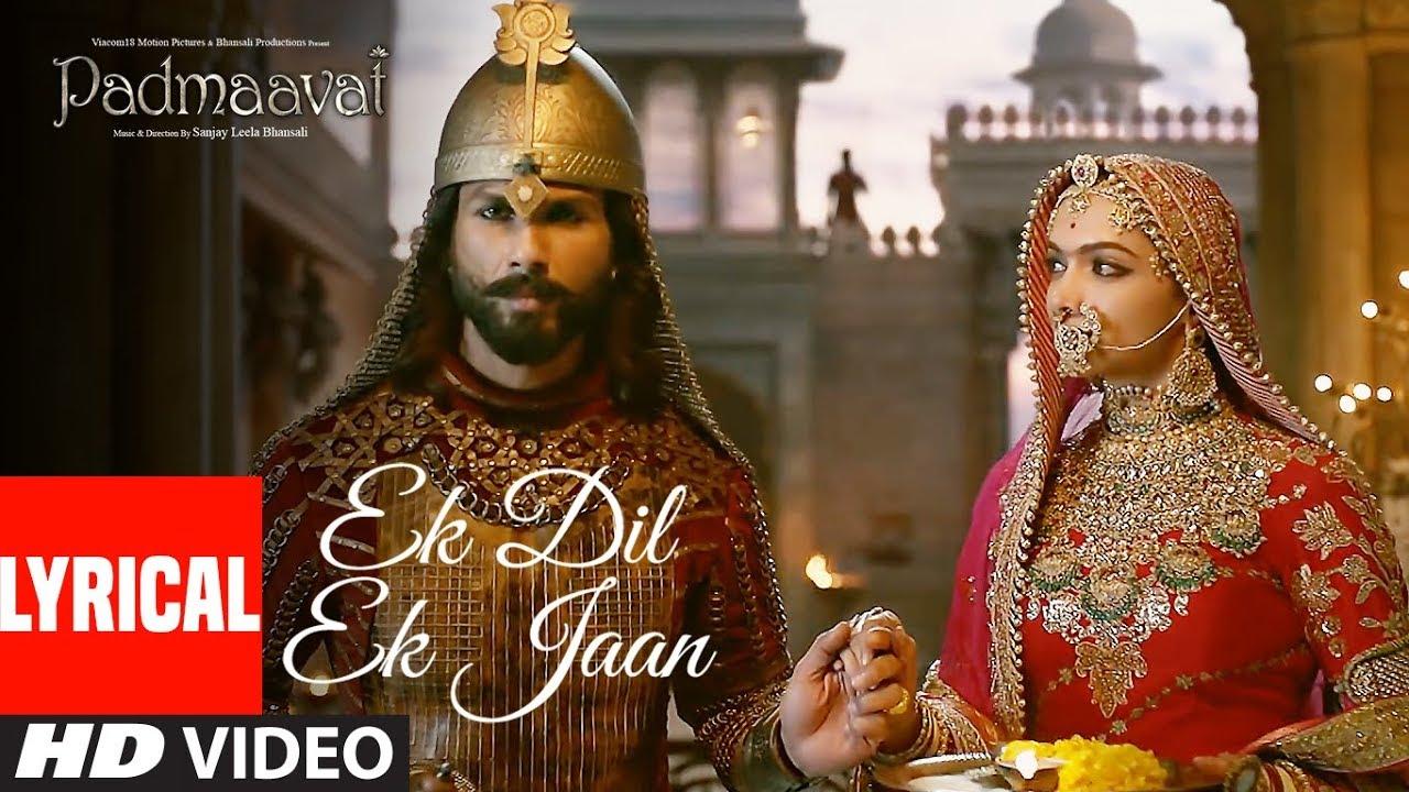 Padmaavat: Ek Dil Ek Jaan Lyrical Video   Deepika Padukone   Shahid Kapoor   Sanjay Leela Bhansali Watch Online & Download Free