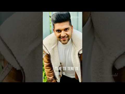 guru-randhwa-new-song- -tere-te-whatsapp-status-  -new-song-guru-randhwa