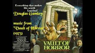 "Douglas Gamley: music from ""Vault of Horror"" (1973)"