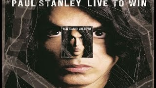 Paul Stanley - Live To Win Lyrics