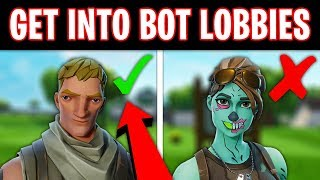 How To Get BOT LOBBIES Fortnite Season 8 (Win Every Game)