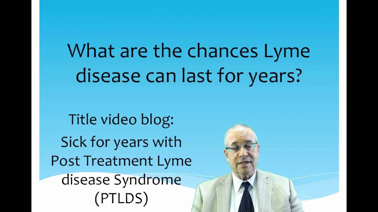 Video Blog: Sick for years with Post-Treatment Lyme Disease