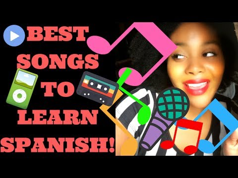 BEST SPANISH SONGS TO LEARN SPANISH!!! | Chanelle Adams