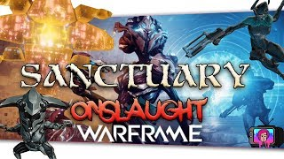 "🔴 Warframe ""Sanctuary Onslaught"" New Survival Mode 