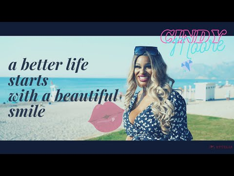 A BETTER LIFE STARTS WITH A BEATIFUL SMILE