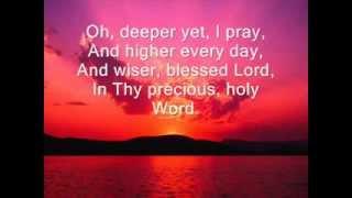 Deeper Deeper (hymn) with lyrics