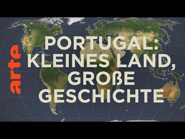 Portugal: Kleines Land ganz groß? | Mit offenen Karten | ARTE
