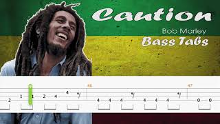 Caution - BOB MARLEY (Official Bass Tabs)