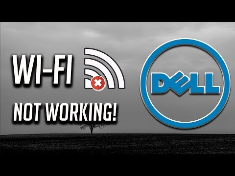 Fix Dell Wi-Fi Not Working In Windows   10/8/7 [2019]