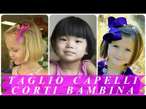 Acconciature Bellissime Capelli Corti Bambina 2018 Youtube