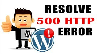 """ 500 Internal Server Error"" In WordPress -[100% RESOLVE]  2019"