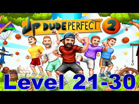 Let's Play Dude Perfect 2 Level 21-30
