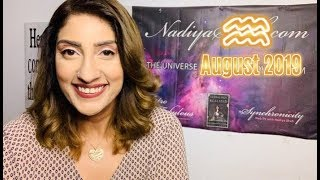 ♒ Aquarius August 2019 Astrology Horoscope by Nadiya Shah
