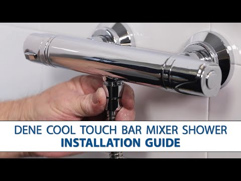 Dene Cool Touch Bar Mixer Shower - Step-by-Step Installation Guide