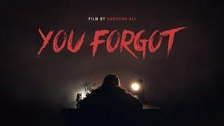 """""""You Forgot""""   Horror Short Film"""