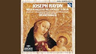 """Haydn: Te Deum In C Major - Hob. XXIIIc:2 - """"Te Deum laudamus"""" Allegro"""