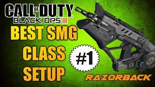 bo3 best smg class setups 1 razorback best attachments perks etc