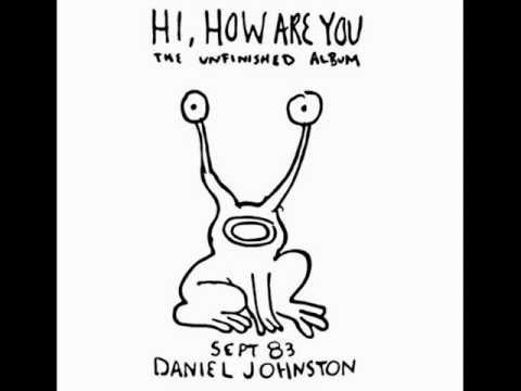 Daniel Johnston - Walking The Cow