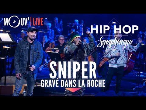 SNIPER : 'Gravé dans la roche' (live @ Hip Hop Symphonique 3)