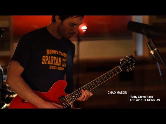 Chad Mason - Baby Come Back