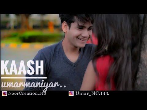 Kaash (Full Song) Gulam Jugni  ll Umar Maniyar ll Alpa Pingle ll Noor Creation Mp3