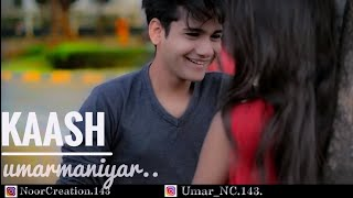 Kaash (Full Song) Gulam Jugni  ll Umar Maniyar ll Alpa Pingle ll Noor Creation