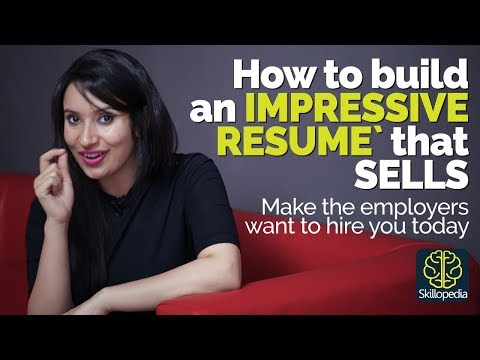 How build an impressive Resume/CV that sells? Resume writing tips/ skills for a Job Interview.