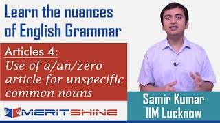 English Grammar 4 - Articles 4 - Use of a/an/zero article fo