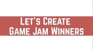 Let's Create Game Jam #2 Winners! - Indie Game Jam