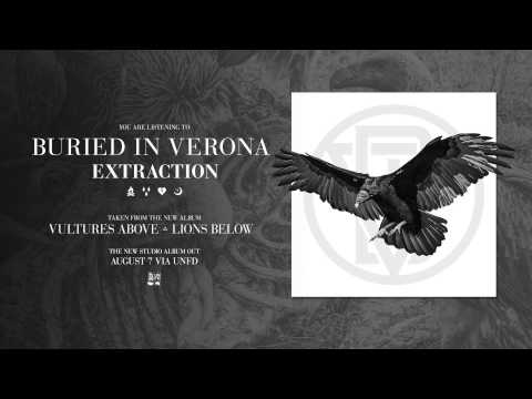 Buried In Verona - Extraction