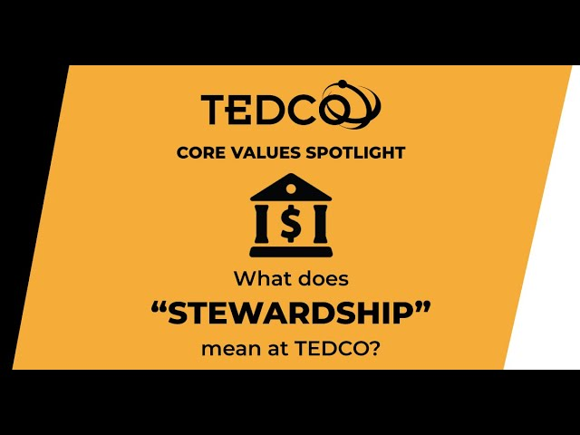 TEDCO's Core Values: Stewardship