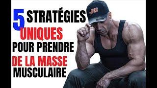 LES 5  STRATÉGIES UNIQUES POUR GAGNER DU MUSCLE