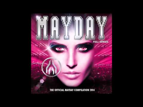 Mayday 2014 Full Senses - Part 3: The Dark Side Of Town (DJ-Mix by PLANET OF VERSIONS)