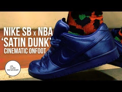 NBA x Nike SB Dunk Low TRD QS 'Satin' Cinematic Onfoot Look - YouTube