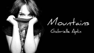 Mountains - Gabrielle Aplin