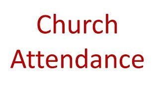 Church Attendance-do I have to go?