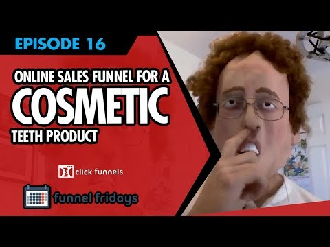 Cosmetic Teeth Funnel - Funnel Fridays - Episode #16
