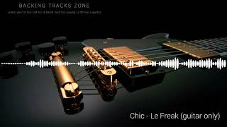 Chic -  Le Freak ( guitar only)