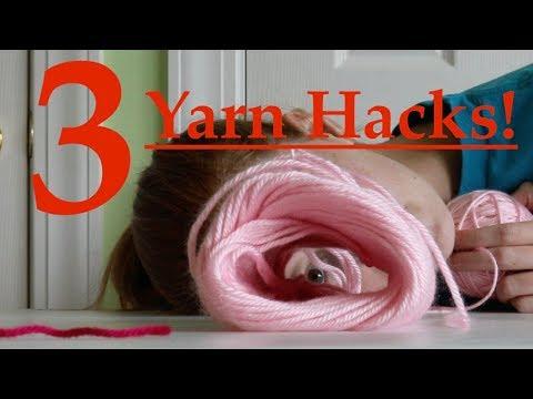 3 Yarn Hacks!