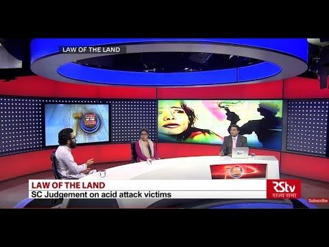 Law of the Land: The Supreme Court Judgment on Acid Attack Victims