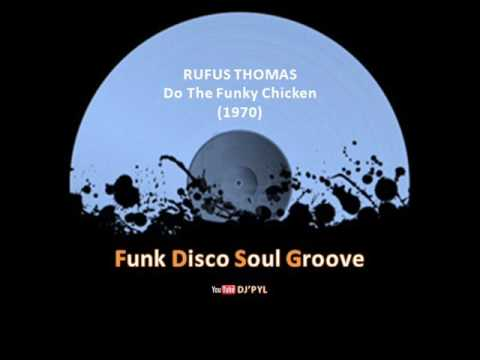 RUFUS THOMAS - Do The Funky Chicken (1970)