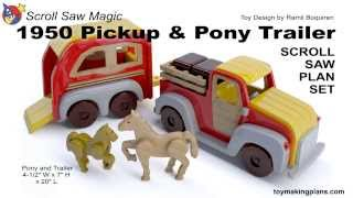 Wood Toy Plans - 1950 Pickup And Pony Trailer