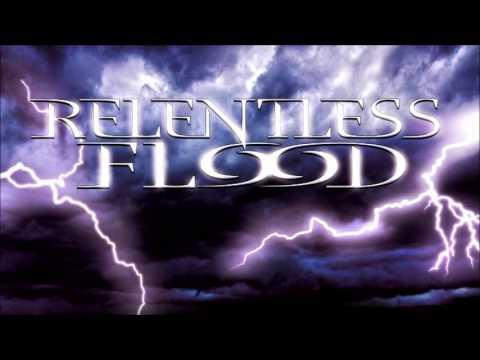 Relentless Flood  - Never Again