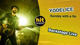 YODELICE - Sunday with a flu (Backstage Live - Angers 2014)