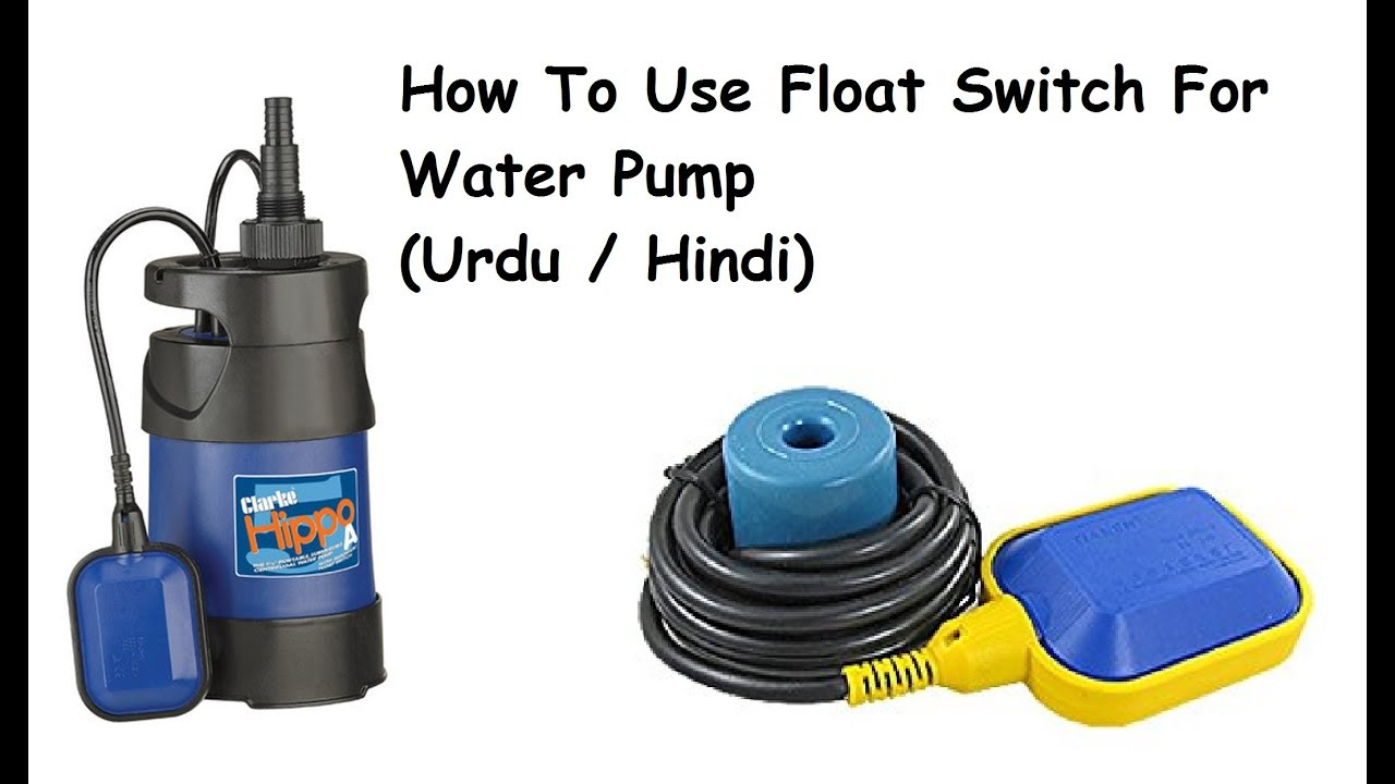 hight resolution of how to use float switch for water pump pump down in urdu hindi electrical urdu tutorials