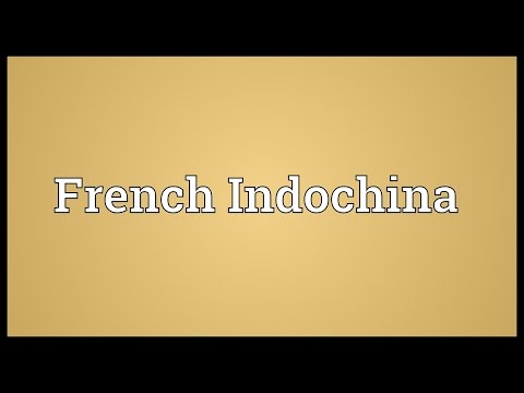 French Indochina Meaning