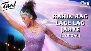 Kahin Aag Lage Lag Jaaye | Aishwariya Rai | Taal | Asha Bhosle | Aditya N | Richa S | A R Rahman
